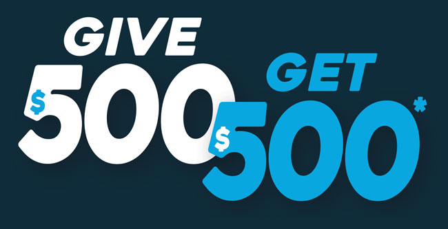 Refer a Friend and save up to $500